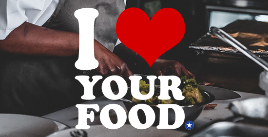 I Love Your Food